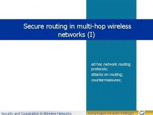 Secure routing in multihop wireless networks I ad