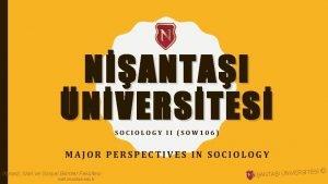 NANTAI NVERSTES SOCIOLOGY II SOW 106 MAJOR PERSPECTIVES