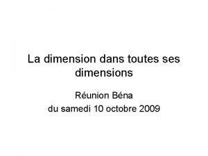 La dimension dans toutes ses dimensions Runion Bna