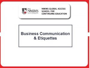 Business Communication Etiquettes Chapter 1 Communication in Workplace