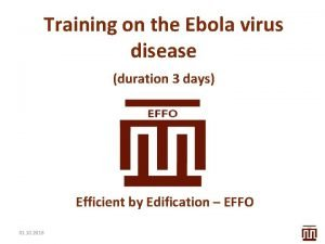 Training on the Ebola virus disease duration 3