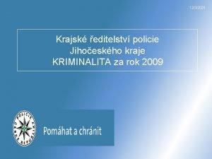 1232020 Krajsk editelstv policie Jihoeskho kraje KRIMINALITA za