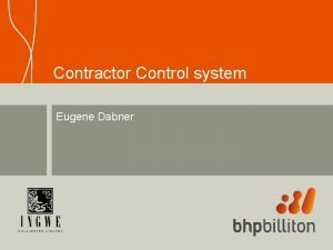 Contractor Control system Eugene Dabner Douglas Colliery contractor
