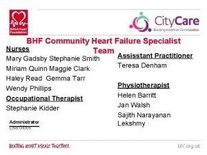 BHF Community Heart Failure Specialist Nurses Team Mary