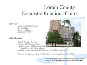 Lorain County Domestic Relations Court The Court Lorain