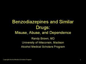 Benzodiazepines and Similar Drugs Misuse Abuse and Dependence