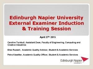 Edinburgh Napier University External Examiner Induction Training Session
