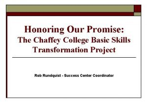Honoring Our Promise The Chaffey College Basic Skills
