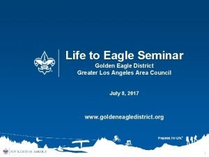 Life to Eagle Seminar Golden Eagle District Greater