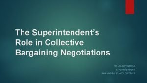 The Superintendents Role in Collective Bargaining Negotiations DR