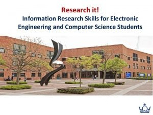 Research it Information Research Skills for Electronic Engineering