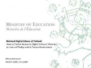 National Digital Library of Finland How to Enable