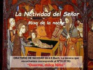 La Natividad del Seor Misa de la noche