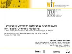 Towards a Common Reference Architecture for AspectOriented Modeling