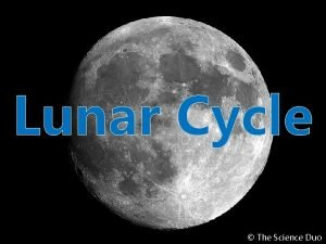 Lunar Cycle The Science Duo Lunar Cycle The