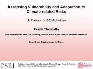 Assessing Vulnerability and Adaptation to Climaterelated Risks A