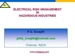 Ex ELECTRICAL RISK MANAGEMENT IN HAZARDOUS INDUSTRIES SELECTION