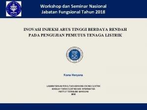 Workshop dan Seminar Nasional Jabatan Fungsional Tahun 2018