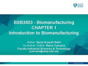 BSB 3503 Biomanufacturing CHAPTER 1 Introduction to Biomanufacturing