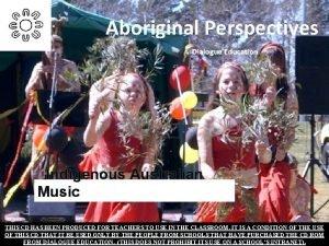 Aboriginal Perspectives Dialogue Education Indigenous Australian Music THIS