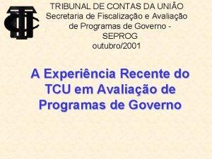 TRIBUNAL DE CONTAS DA UNIO Secretaria de Fiscalizao