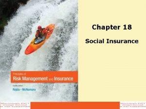 Chapter 18 Social Insurance Agenda Social Insurance OldAge