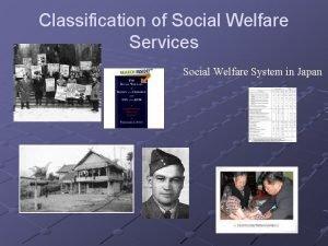 Classification of Social Welfare Services Social Welfare System