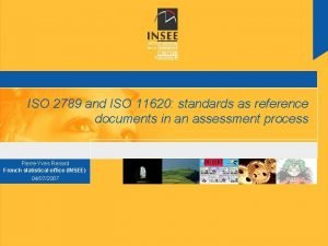 ISO 2789 and ISO 11620 standards as reference