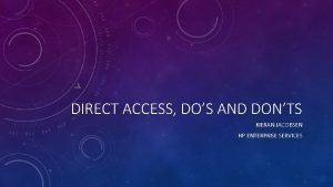 DIRECT ACCESS DOS AND DONTS KIERAN JACOBSEN HP