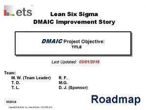 Lean Six Sigma DMAIC Improvement Story DMAIC Project