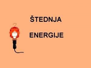 TEDNJA ENERGIJE sve vei broj ljudi na Zemlji