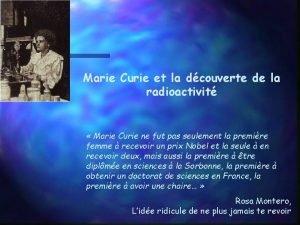 Marie Curie et la dcouverte de la radioactivit