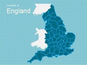 Counties of England Counties of England Northumberland Cumberland
