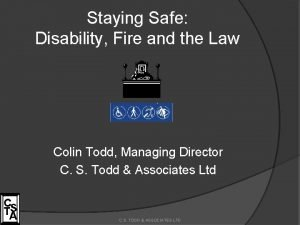 Staying Safe Disability Fire and the Law Colin