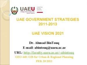 UAE GOVERNMENT STRATEGIES 2011 2013 UAE VISION 2021