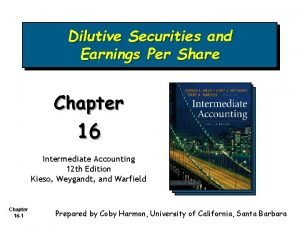 Dilutive Securities and Earnings Per Share Chapter 16
