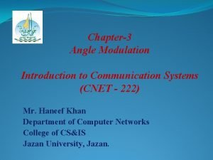 Chapter3 Angle Modulation Introduction to Communication Systems CNET
