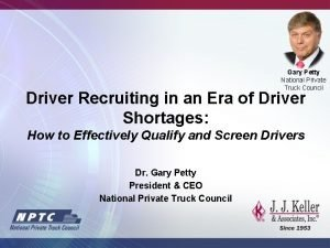 Gary Petty National Private Truck Council Driver Recruiting