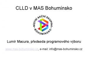 CLLD v MAS Bohumnsko Lumr Macura pedseda programovho