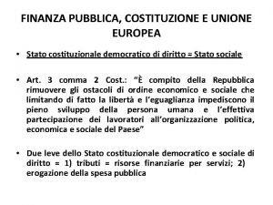 FINANZA PUBBLICA COSTITUZIONE E UNIONE EUROPEA Stato costituzionale