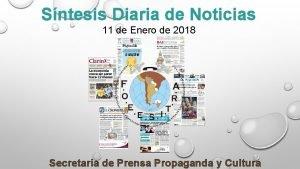 Sntesis Diaria de Noticias 11 de Enero de