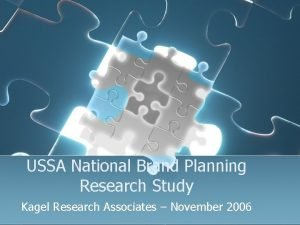 USSA National Brand Planning Research Study Kagel Research