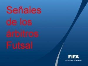 Seales de los rbitros Futsal Seales de los