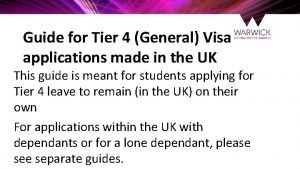 Guide for Tier 4 General Visa applications made