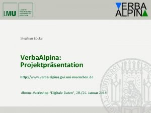 Stephan Lcke Verba Alpina Projektprsentation http www verbaalpina