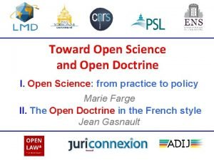 Toward Open Science and Open Doctrine I Open
