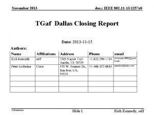 November 2013 doc IEEE 802 11 131257 r