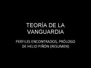 TEORA DE LA VANGUARDIA PERFILES ENCONTRADOS PRLOGO DE