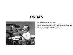 ONDAS Prof Neemias Alves de Lima Colegiado de