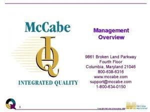 Management Overview 9861 Broken Land Parkway Fourth Floor